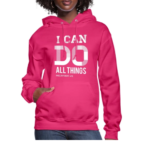 I Can Do All Things Hoodies 1