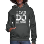 I Can Do All Things Hoodies 3
