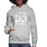 I Can Do All Things Hoodies 4