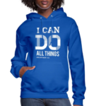 I Can Do All Things Hoodies 5