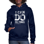 I Can Do All Things Hoodies 7